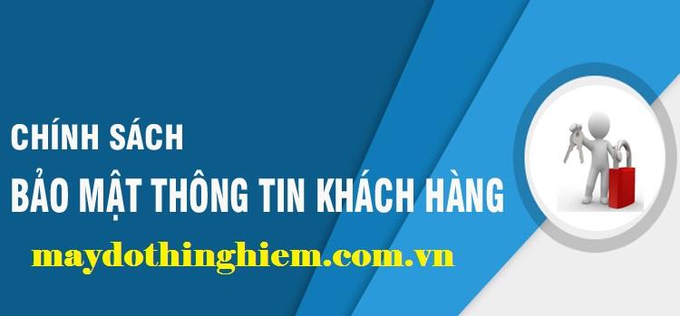 Chính sách bảo mật - maydothinghiem.com.vn - 0938 222 991
